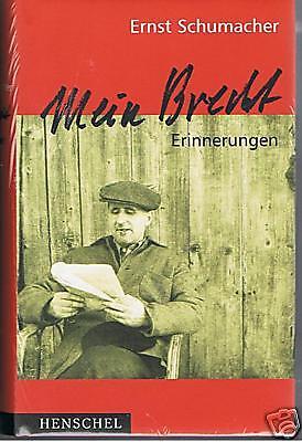 Mein Brecht - Erinnerungen - von Ernst Schumacher